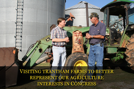 VISITING TRANTHAM FARMS TO BETTER REPRESENT OUR AGRICULTURE INTERESTS IN CONGRESS